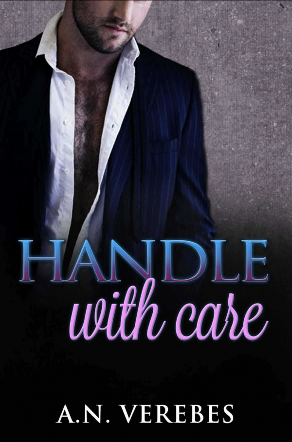 A.N. Verebes - Handle with Care Cover
