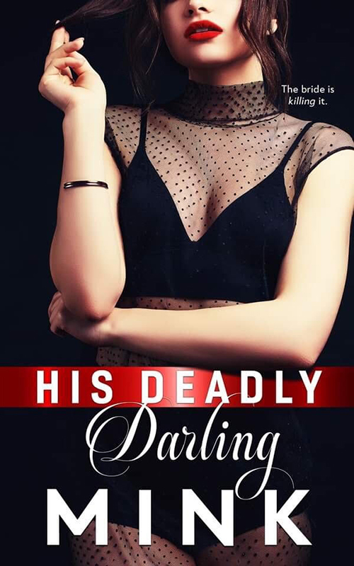 His Deadly Darling MINK