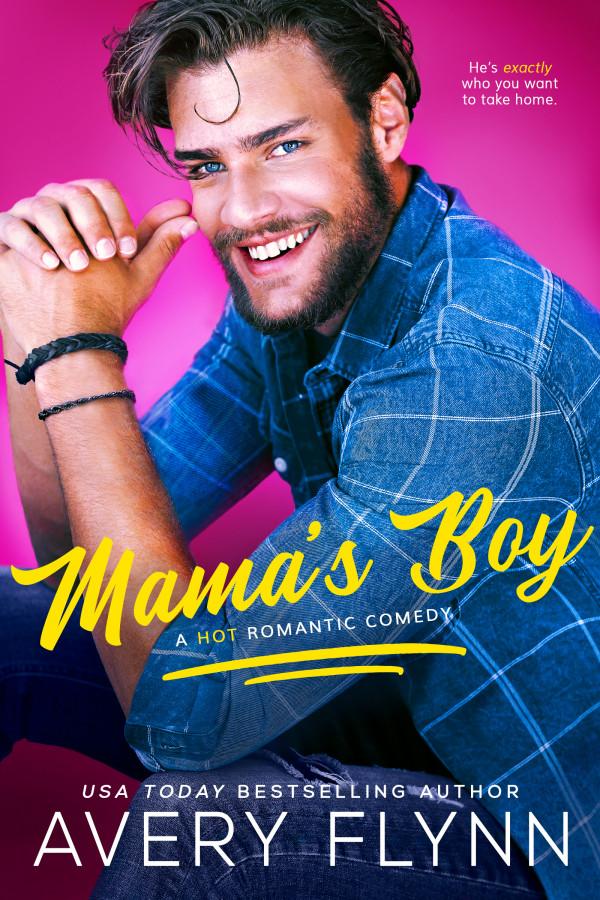 Mama's Boy by Avery Flynn Cover