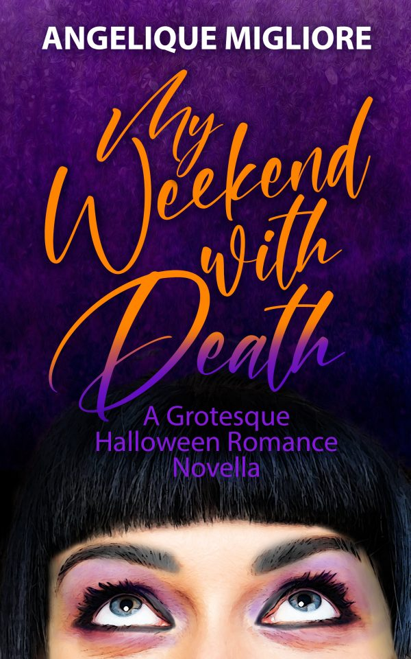 My Weekend with Death by Angelique Migliore Cover